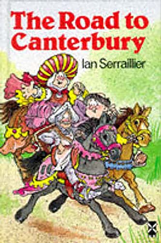 The Road to Canterbury: Tales from Chaucer by Ian Serraillier