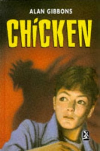 Chicken by Alan Gibbons
