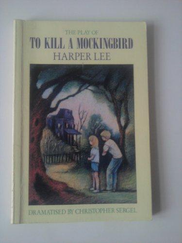 To Kill a Mockingbird: Play (Heinemann floodlights)