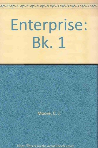 Enterprise: Bk. 1 by C.J. Moore