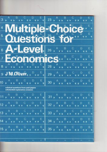 Multiple Choice Questions for Advanced Level Economics by John Macdonald Oliver