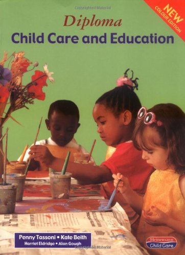 Diploma in Child Care and Education: Student Book by Penny Tassoni