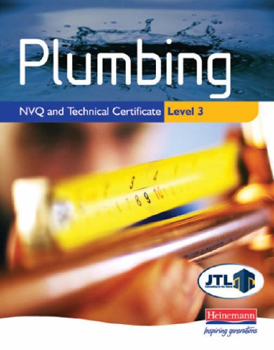 Plumbing NVQ and Technical Certificate Level 3 Student Book by John Thompson