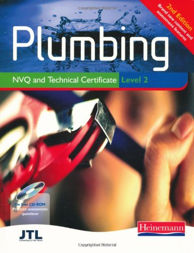 Plumbing NVQ and Technical Certificate Level 2 Student Book: Fully Updated to Match the Latest Technical Certificate Specification and Regulations by John Thompson