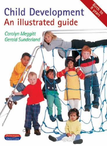 Child Development: An Illustrated Guide by Carolyn Meggitt