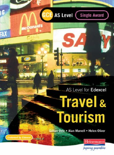 GCE AS Travel and Tourism Single Award for Edexcel by Alan Marvell