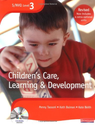 S/NVQ Level 3 Children's Care, Learning and Development Candidate Handbook by Penny Tassoni