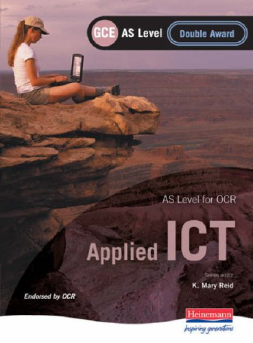 OCR AS GCE Applied ICT Double Award by Maggie Banks