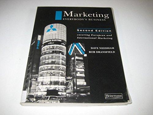 Marketing Everybody's Business by David Needham