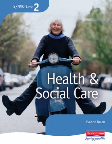 NVQ Level 2 Health and Social Care: Candidate Handbook by Yvonne Nolan