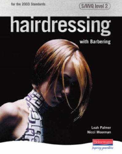 Hairdressing with Barbering: S/NVQ Level 2: S/NVQ Level 2 by Leah Palmer
