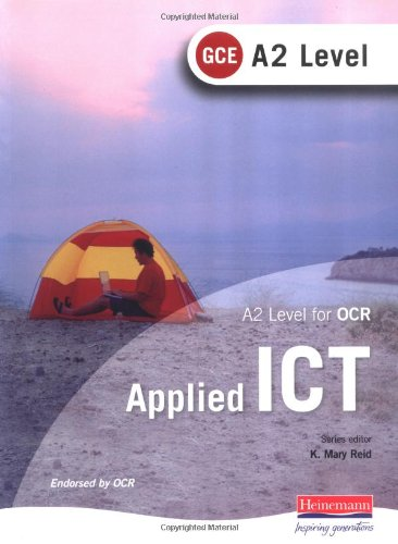 A2 Level GCE Applied ICT for OCR by