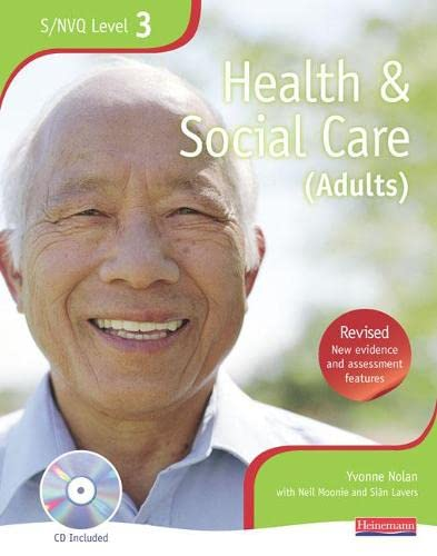 Health and Social Care: The Best Just Got Better!: Level 3: NVQ/SVQ Candidate Book by Yvonne Nolan
