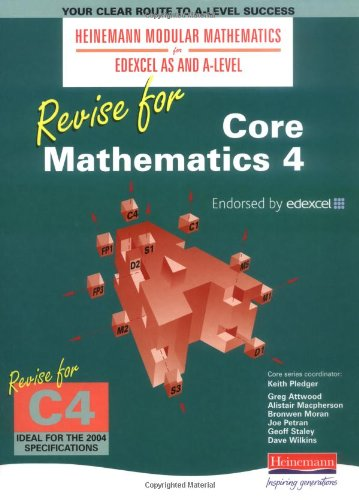 Heinemann Modular Maths Revise for Core Maths 4 by