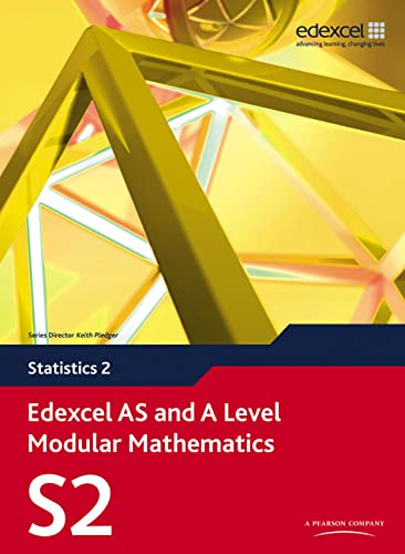 Edexcel AS and A Level Modular Mathematics Statistics 2 S2 by Greg Attwood