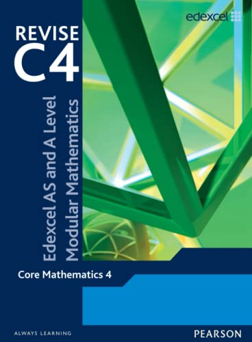 Revise Edexcel AS and A Level Modular Mathematics Core Mathematics 4 by Keith Pledger