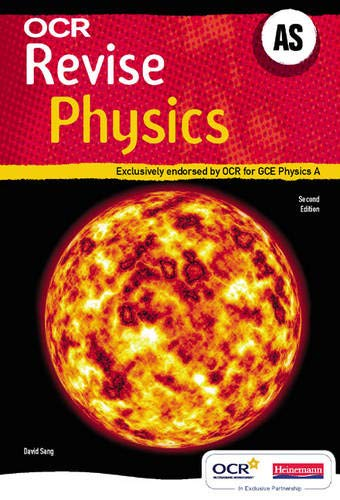 Revise AS Physics for OCR A New Edition by David Sang