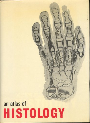 An Atlas of Histology by W.H. Freeman