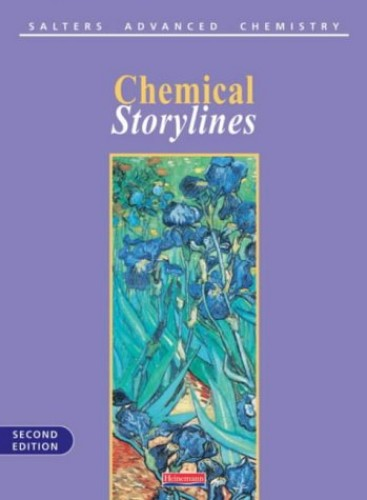 Salters' Advanced Chemistry: Chemical Storylines by George Burton