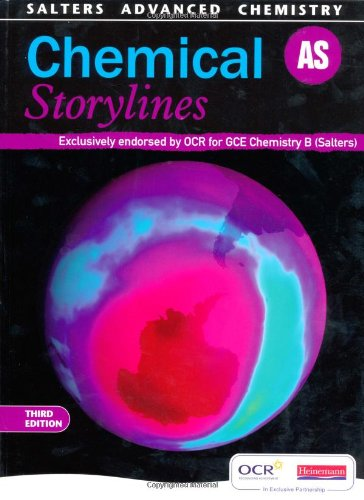 Salters Advanced Chemistry: Chemical Storylines AS by Frank Harriss