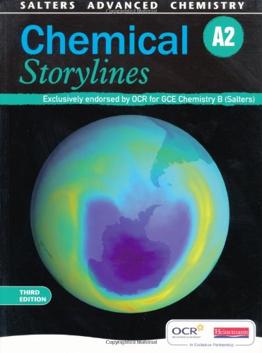 Salters Advanced Chemistry: Chemical Storylines A2 by Adelene Cogill