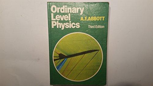 Ordinary Level Physics by A.F. Abbott