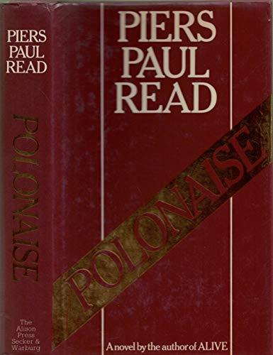 Polonaise by Piers Paul Read