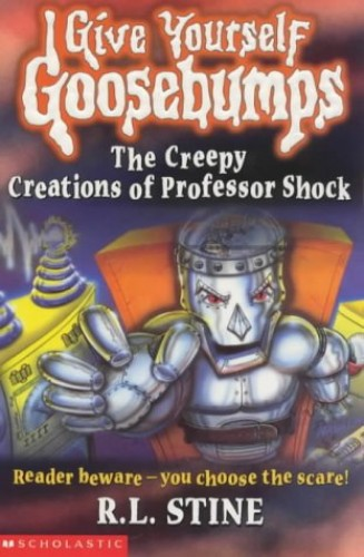 The Creepy Creations of Professor Shock by R. L. Stine