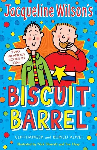 "Jacqueline Wilson Biscuit Barrel: ""Cliffhanger"", ""Buried Alive"" by Jacqueline Wilson"