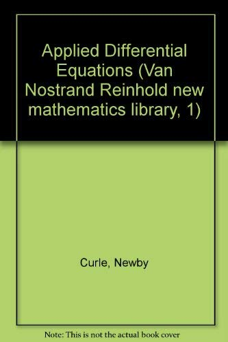 Applied Differential Equations by Newby Curle