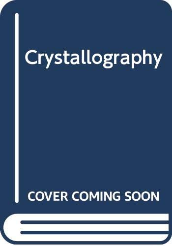 Crystallography by R. Steadmen