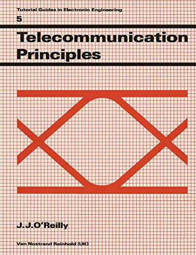 Telecommunication Principles by J.J. O'Reilly