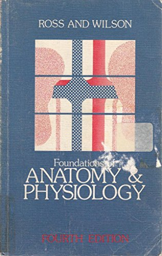 Foundations of Anatomy and Physiology by Janet S. Ross