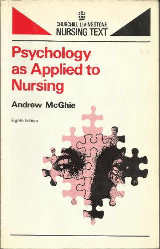 Psychology Applied to Nursing by A. McGhie