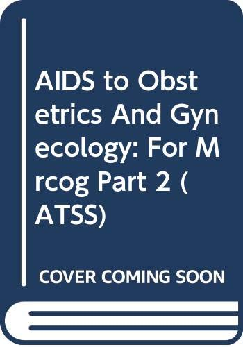 Aids to Obstetrics and Gynaecology: For MRCOG Part 2 by Gordon M. Stirrat