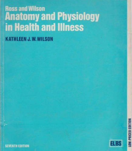 Anatomy and Physiology in Health and Illness by Janet S. Ross