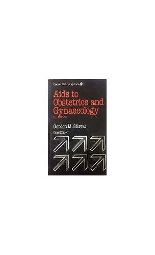 Aids to Obstetrics and Gynaecology by Gordon M. Stirrat