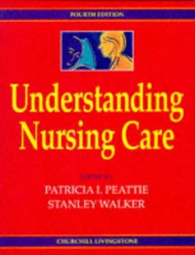 Understanding Nursing Care by Anne M. Chilman