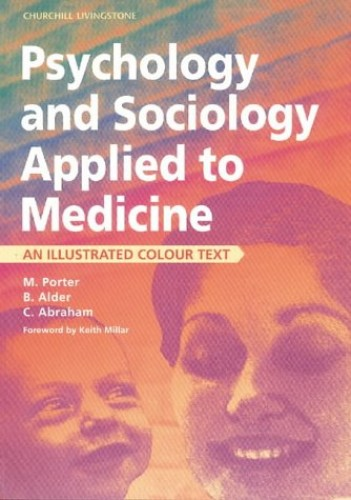 Psychology and Sociology Applied to Medicine: An Illustrated Colour Text by Michael Porter