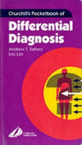 Churchill's Pocketbook of Differential Diagnosis by Andrew T. Raftery