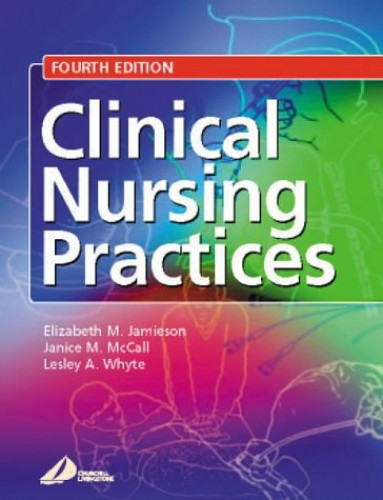 Clinical Nursing Practices: Guidelines for Evidence-based Practice by Elizabeth Jamieson, BSc(Hons), MSc, RGN, ONC, RCT, RNT