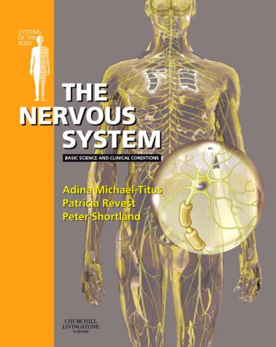 The Nervous System by Adina Michael-Titus