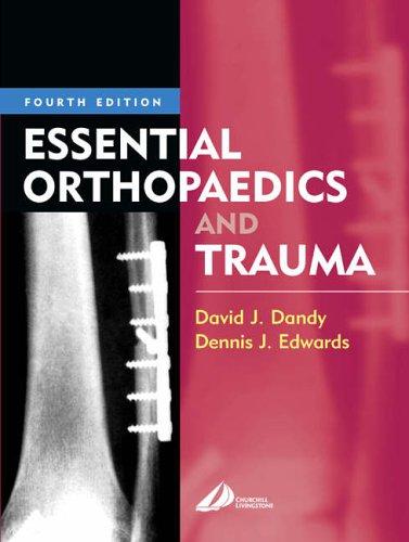 Essential Orthopaedics and Trauma by David J. Dandy