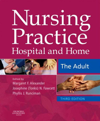 Nursing Practice: Hospital and Home : the Adult by Margaret F. Alexander