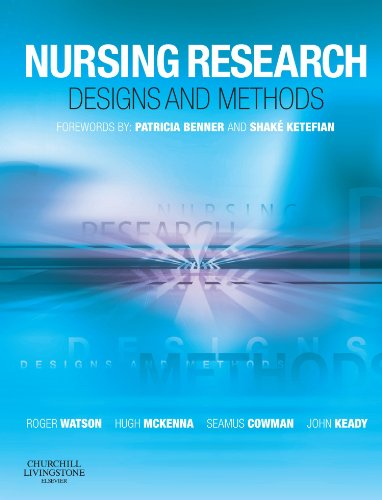 Nursing Research: Designs and Methods by Roger Watson