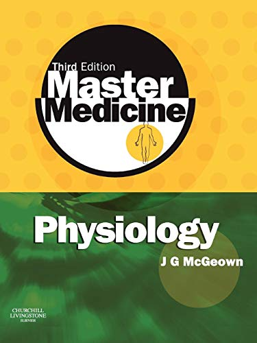Physiology: A Core Text of Human Physiology with Self-assessment by J.Graham McGeown