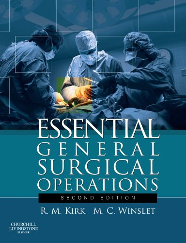 Essential General Surgical Operations by R. M. Kirk