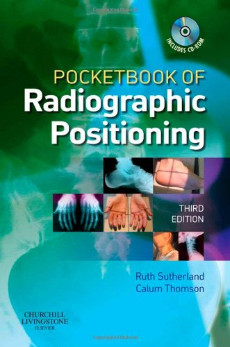 Pocketbook of Radiographic Positioning by Ruth Sutherland