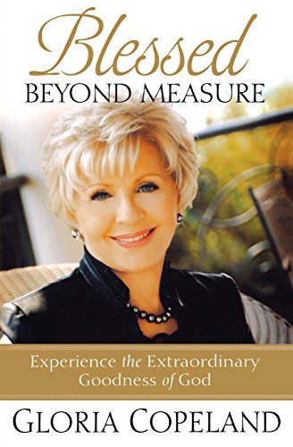 Blessed Beyond Measure: Devotional by Gloria Copeland