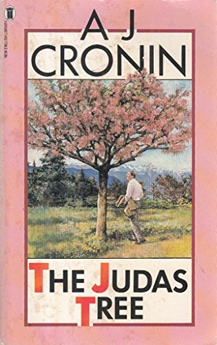 The Judas Tree by A. J. Cronin